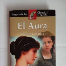 Libros de segunda mano: EL AURA, CARMINA BLANCO. Lote 192746982