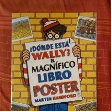 Libros de segunda mano: ¿DÓNDE ESTÁ WALLY? EL MAGNÍFICO LIBRO PÓSTER - MARTIN HANDFORD. Lote 192780335