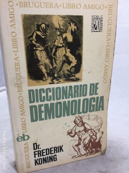 FREDERIK KONING. DICCIONARIO DE DEMONOLOGÍA. 1ª EDICIÓN BRUGUERA 1974 (Libros de Segunda Mano - Parapsicología y Esoterismo - Otros)