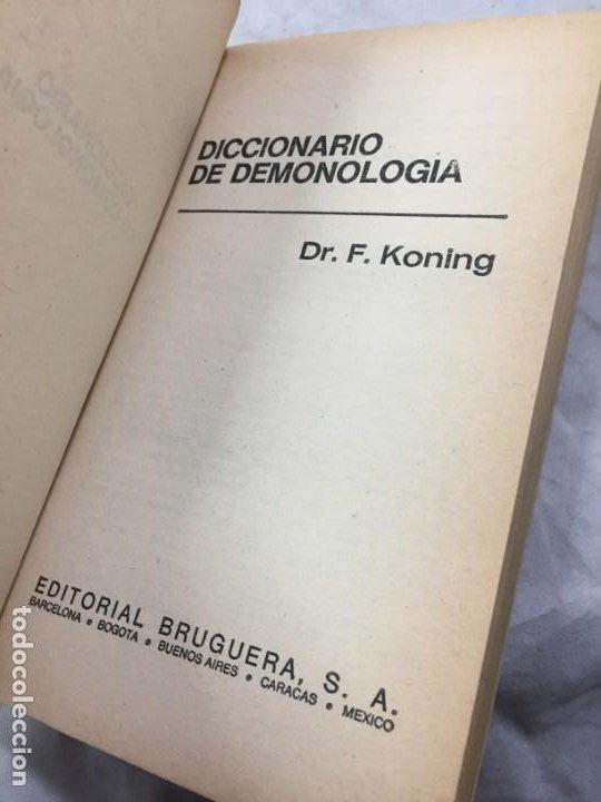 Libros de segunda mano: Frederik Koning. Diccionario de Demonología. 1ª Edición Bruguera 1974 - Foto 3 - 192858580