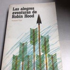 Libros de segunda mano: LIBRO - LAS ALEGRES AVENTURAS DE ROBIN HOOD - HOWARD PYLE. Lote 192868203