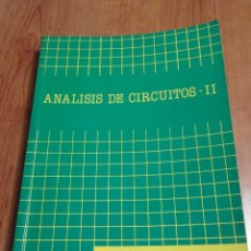 Livros em segunda mão: ANALISIS DE CIRCUITOS II - FRANCISCO LÓPEZ FERRERAS- INGENIERÍA TÉCNICA TELECOMUNICACIÓN. Lote 193035747