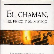 Libros de segunda mano: * CHAMANISMO * EL CHAMÁN : EL FÍSICO Y EL MÍSTICO / PATRICK DROUOT. Lote 193037665