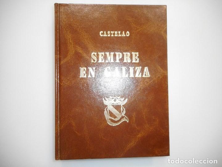 CASTELAO SEMPRE EN GALIZA ,FACSIMIL EDITADO POR LIBRERIA COUCEIRO EN 1982 ,Y98487T (Libros de Segunda Mano (posteriores a 1936) - Literatura - Otros)