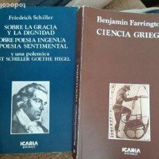 Libros de segunda mano: CIENCIA GRIEGA Y SOBRE LA GRACIA Y LA DIGNIDAD/SOBRE POESÍA INGENUA Y POESÍA SENTIMENTAL/Y UNA POLÉM. Lote 222838153