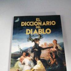 Libros de segunda mano: DICCIONARIO DEL DIABLO JOSÉ MARÍA DE MONTELLS. Lote 193090081