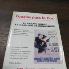 Libros de segunda mano: PAPELES PARA LA PAZ. EL DEBATE SOBRE LA OBJECION DE CONCIENCIA. 1990.. Lote 193209006