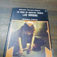 Libros de segunda mano: LAS DROGAS. SALVADOR CERVERA ENGUIX. BIBLIOTECA CULTURAL. 1975.. Lote 193209600