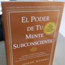 Livros em segunda mão: EL PODER DE TU MENTE SUBCONSCIENTE - MURPHY, JOSEPH. Lote 193216778