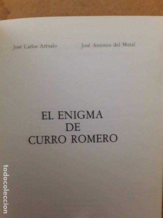 EL ENIGMA DE CURRO ROMERO AUTOR JOSÉ CARLOS AREVALO (Libros de Segunda Mano - Ciencias, Manuales y Oficios - Otros)