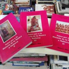 Libros de segunda mano: NOTES PER A LA MÚSICA A MALLORCA ( 3 TOMS ).RAMÓN ROSSELLÓ/J.PARETS. MALLORCA . Lote 193290633
