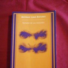 Libri di seconda mano: LITERATURA EXTRANJERA. TRATADO DE LAS PASIONES. ANTONIO LOBO ANTUNES. Lote 193312693