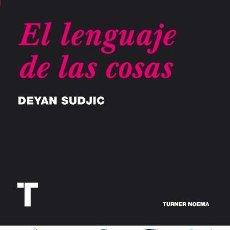 Livros em segunda mão: SUDJIC - EL LENGUAJE DE LAS COSAS - ÉTICA DEL DISEÑO - DUCHAMP - PUBLICIDAD - MODA - CONSUMISMO . Lote 193322965