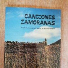 Libros de segunda mano: CANCIONES ZAMORANAS. RECOPILACIÓN DE MIGUEL MANZANO.. Lote 193329617