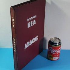 Libros de segunda mano: ACEROS REA ABACOS, DETERMINACION DE ARMADURAS EN SECCIONES DE HORMIGONES 1972 167 PAGINAS. Lote 193392866