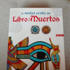 Libros de segunda mano: EL LIBRO DE LOS MUERTOS . LA VERDAD OCULTA DEL ANTIGUO EGIPTO AUTOR: LUIS TOMÁS MELGAR LIBSA. Lote 193398496