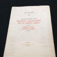 Libros de segunda mano: BARTOLOMÉ XIMÉNEZ PATÓN. DECENTE COLOCACIÓN DE LA SANTA CRUZ. CUENCA, 1635. FACSIMIL. CIEZA, 1971.. Lote 193426846