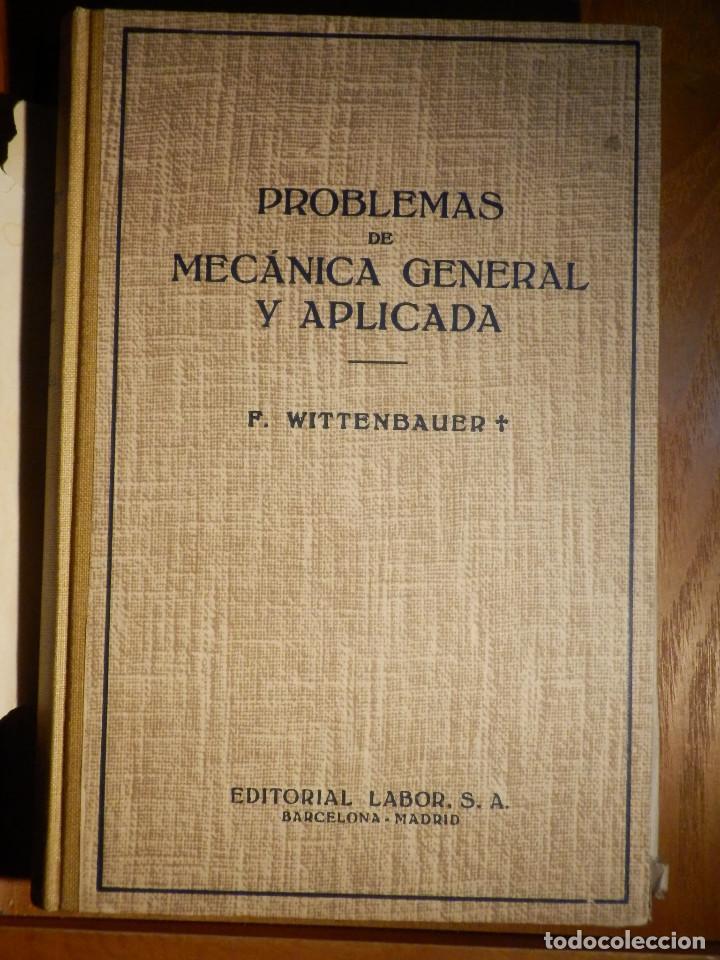 Libros de segunda mano: Problemas de mecánica general - Tomo primero - F. Wittenbauer - Editorial labor - 1963 - Foto 2 - 193444767