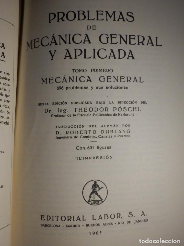 Libros de segunda mano: Problemas de mecánica general - Tomo primero - F. Wittenbauer - Editorial labor - 1963 - Foto 3 - 193444767