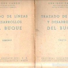 Livres d'occasion: TRAZADO DE LINEAS Y DESARROLLOS DEL BUQUE. A-MNAV-858. Lote 193640656