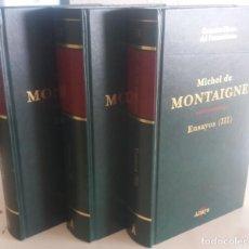 Libros de segunda mano: ENSAYOS ( I, II Y III COMPLETO) - MONTAIGNE, M.. Lote 193732900