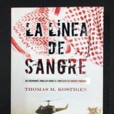 Libros de segunda mano: LA LINEA DE SANGRE - T.M. KOSTIGEN - 1ª EDICION 2012 EDICIONES B - NUEVO DE EDITORIAL. Lote 193750231
