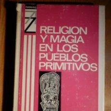 Libros de segunda mano: RELIGIÓN Y MAGIA EN LOS PUEBLOS PRIMITIVOS - PIETRO SCOTTI - CREDSA 1967 - . Lote 193767476