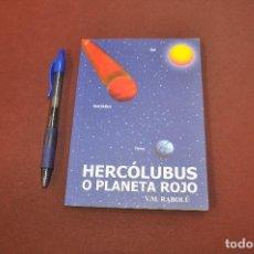 Livres d'occasion: HERCÓLUBUS O PLANETA ROJO , TIERRA - RABOLÚ - ESB. Lote 193792538