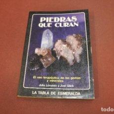 Livres d'occasion: PIEDRAS QUE CURAN - JULIA LORUSSO Y JOEL GLICK - LA TABLA DE ESMERALDA - ES1. Lote 193802916