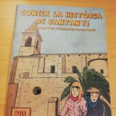 Libros de segunda mano: CONEIX LA HISTÒRIA DE SANTANYÍ (TEXT: ANDREU PONÇ / IL.LUSTRACIONS: LLORENÇ GARRIT). Lote 193854197