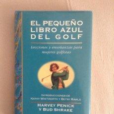 Libros de segunda mano: EL PEQUEÑO LIBRO AZUL DEL GOLF LECCIONES Y ENSEÑANZAS PARA MUJERES GOLFISTAS HARVEY PENICK BUD SHRAK. Lote 193898985