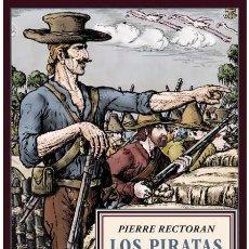 Libros de segunda mano: LOS PIRATAS VASCOS.PIERRE RECTORAN .-NUEVO. Lote 193914386