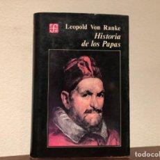 Libros de segunda mano: HISTORIA DE LOS PAPAS. LEOPOLD VON RANKE. FONDO CE CULTURA ECONÓMICA. Lote 193968437