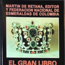 Libros de segunda mano: EL GRAN LIBRO DE LA ESMERALDA. MARTIN DE RETANA.. Lote 193972670