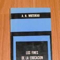 Libros de segunda mano: WHITEHEAD, A.N. LOS FINES DE LA EDUCACIÓN Y OTROS ENSAYOS (BIBLIOTECA DEL HOMBRE CONTEMPORÁNEO ; 8). Lote 253498455