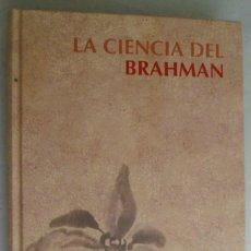 Libros de segunda mano: LA CIENCIA DEL BRAHMAN. Lote 194009521