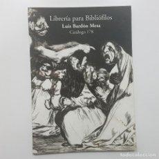 Libros de segunda mano: LIBRERÍA PARA BIBLIÓFILOS LUIS BARDÓN MESA. CATÁLOGO 178. VIII SALÓN DEL LIBRO ANTIGUO MADRID 2004. Lote 194028861