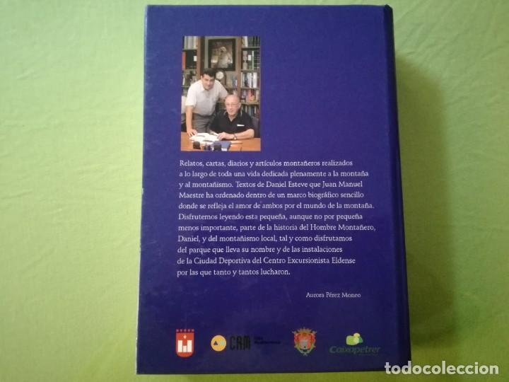 Libros de segunda mano: DANIEL ESTEVE, EL HOMBRE Y LA MONTAÑA / JUAN MANUEL MAESTRE CARBONELL - Foto 2 - 194059925