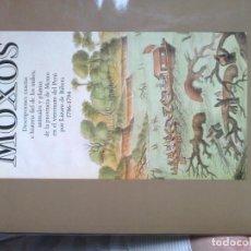 Livros em segunda mão: MOXOS: DESCRIPCIONES EXACTAS E HISTORIA FIEL DE LOS INDIOS, ANIMALES Y PLANTAS. Lote 194074512