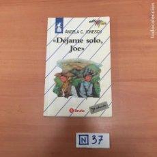 Libros de segunda mano: DÉJAME SOLO, JOE. Lote 194081563