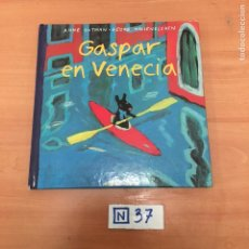 Libros de segunda mano: GASPAR EN VENECIA. Lote 194093758