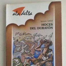 Libros de segunda mano: HOCES DEL DURATÓN. IGNACIO SANZ. ALA DELTA. Lote 194094372