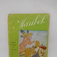 Libri di seconda mano: M69 LIBRO MARIBEL. JOSEFINA ALVAREZ DE CANOVAS. ED. MAGISTERIO ESPAÑOL. 1944. 2ª EDICIÓN. . Lote 194103545