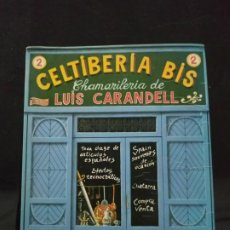 Libros de segunda mano: CELTIBERIA BIS - LUIS CARANDELL. Lote 194127493