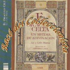 Libri di seconda mano: EL ORACULO CELTA UN SISTEMA DE ADIVINACION, LIZ Y COLIN MURRAY , EDITORIAL LAIA, 1989,. Lote 194128196