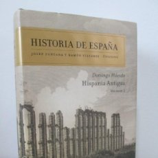 Libros de segunda mano: HISTORIA DE ESPAÑA. DOMINGO PLACIDO. HISPANIA ANTIGUA. VOLUMEN 1. EDITORIAL CRITICA 2009.. Lote 194133751