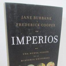 Libros de segunda mano: IMPERIOS. JANE BURBANK Y FREDERICK COOPER. EDITORIAL CRITICA 2013. VER FOTOGRAFIAS ADJUNTAS. Lote 194137646