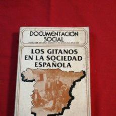 Livros em segunda mão: ANTROPOLOGÍA. LOS GITANOS EN LA SOCIEDAD ESPAÑOLA.. Lote 194143978