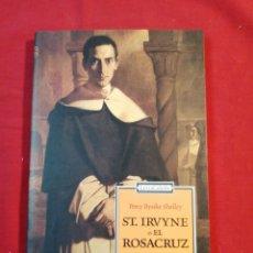 Livros em segunda mão: LITERATURA EXTRANJERA. ST. IRVYNE O EL ROSACRUZ. P.B. SHELLEY. Lote 194155843