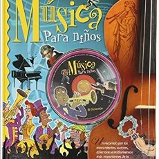 Libros de segunda mano: LIBRO INFANTIL MUSICA PARA NIÑOS. Lote 194156667